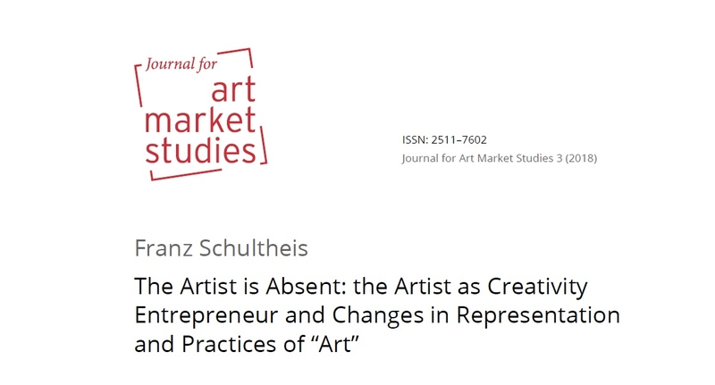 "The Artist is Absent: the Artist as Creativity Entrepreneur and Changes in Representation and Practices of ""Art"""