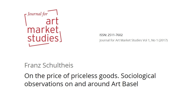 On the price of priceless goods. Sociological Observations on and around Art Basel