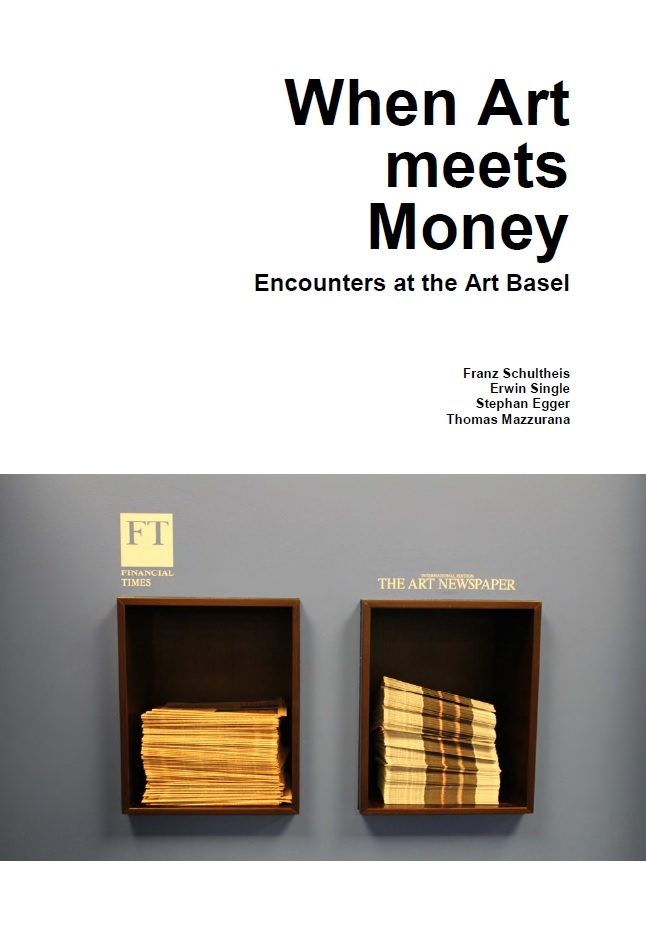 When Art meets Money. Encounters at the Art Basel
